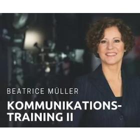 Kommunikationstraining II mit Beatrice Müller